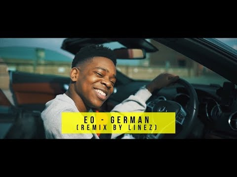 EO - German (Remix by Linez) [Music Video / Audio] | GRM Daily