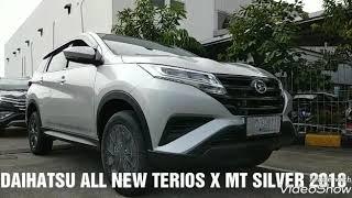 TERIOS X MT STANDARD 2018 - 195JTAN | DAIHATSU ALL NEW TERIOS TYPE X MT WARNA SILVER - INDONESIA