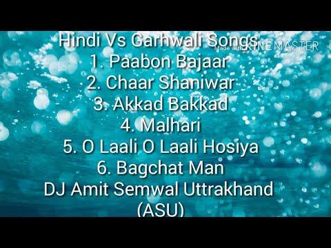 My 2nd Song On You tube Hindi Vs Garhwali Song  DJ Amit Semwal Uttrakhand (ASU)