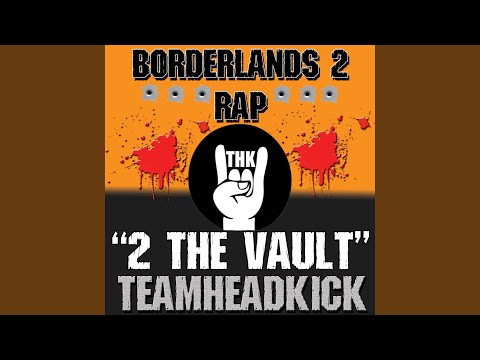 2 the Vault (Borderlands 2)