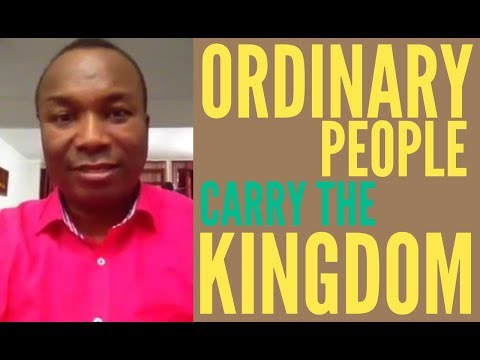 2016-07-30: ORDINARY PEOPLE CARRYING THE KINGDOM