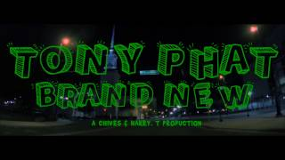 Tony Phat - Brand New (Music Video) (Shot by @CharlesWheatle)