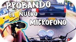 PROBANDO EL NUEVO MICROFONO