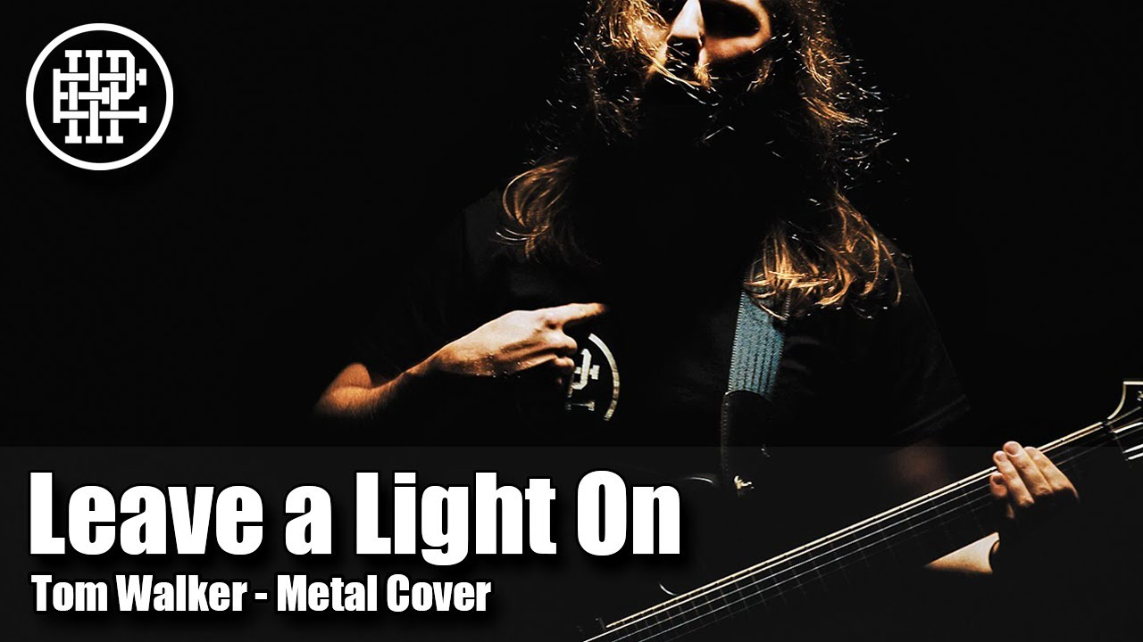 HALF PAST EIGHT - Leave a Light On (Tom Walker - Metal Cover)