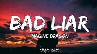 Cover images Bad Liar - Imagine Dragon (Lyrics)