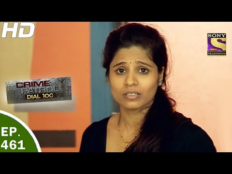 Thumbnail: Crime Patrol Dial 100 - क्राइम पेट्रोल - Ep 461- Malad Double Murder Case - 4th May, 2017