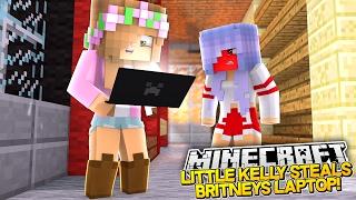 LITTLE KELLY STEALS BRITNEYS LAPTOP! Minecraft School (Custom Roleplay)