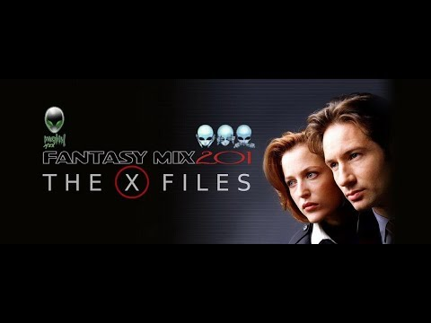 FANTASY MIX 2O1 - THE X-FILES MIX