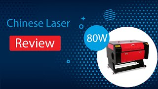 80W Chinese Laser Cutter: Review, Setup, Use