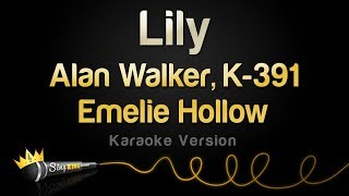 Gambar cover Alan Walker, K-391 and Emelie Hollow - Lily (Karaoke Version)