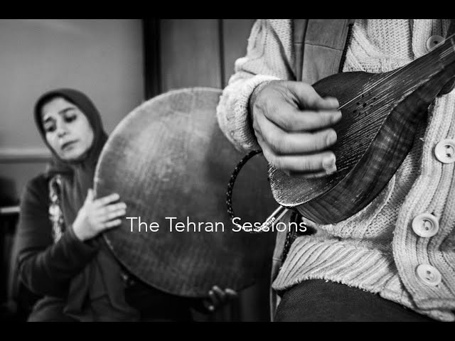 THE TEHRAN SESSIONS   official preview Tour 2021