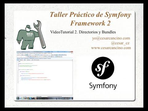 VideoTutorial 2 Taller Práctico de Symfony Framework 2. Directorios y Bundles