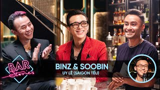 Binz & SOOBIN: The best song is yet to be written | BAR STORIES EP.33