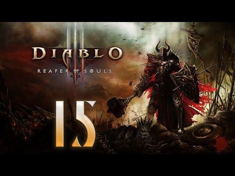 Совместное прохождение Diablo 3: Reaper of Souls - Часть 15: Кровь и песок [CO-OP]