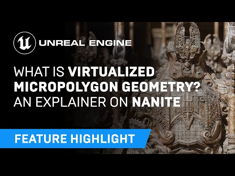 What is virtualized micropolygon geometry? An explainer on Nanite | Unreal Engine 5