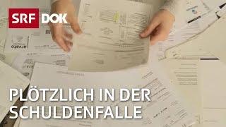 Die Schuldenfalle | finanzielle Abwärtsspirale | Doku | SRF DOK