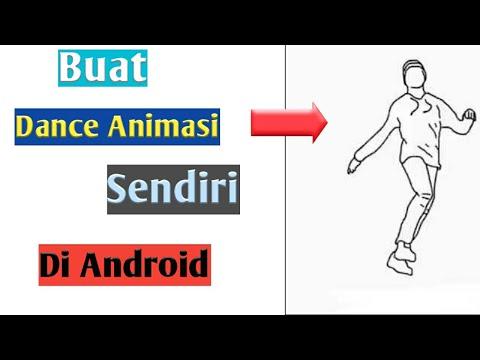 Cara Membuat Animasi Dance Sendiri Dengan Android