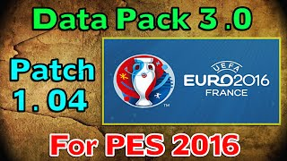[PES 2016] Data Pack 3 (Patch 1.04) : Download and install for PC