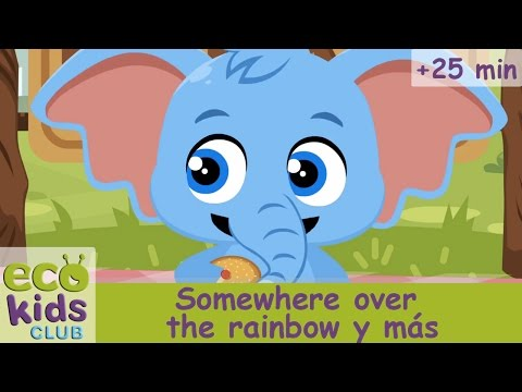 Somewhere over the rainbow; y otras canciones infantiles de Mi EcoKids Club