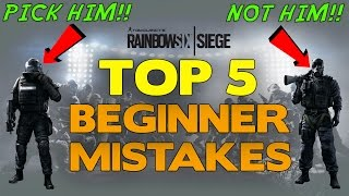 Rainbow Six Siege Tips || Top 5 Beginner Mistakes