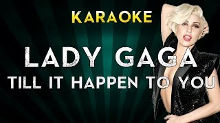 Lady Gaga - Till It Happens To You | Official Karaoke Instrumental Lyrics Cover Sing Along