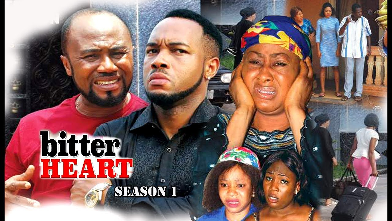 Download Bitter Heart Season 1 - 2017 Newest Nollywood Full Movie | Latest Nollywood Movies 2017