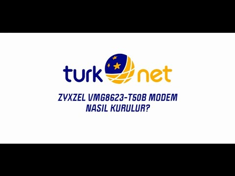 TurkNet / ZYXEL VMG8623-T50B Modem Kurulumu