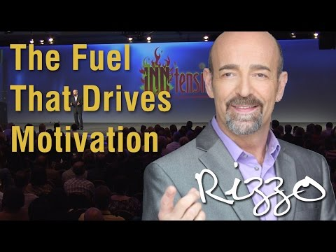 The Fuel That Drives Motivation – Steve Rizzo