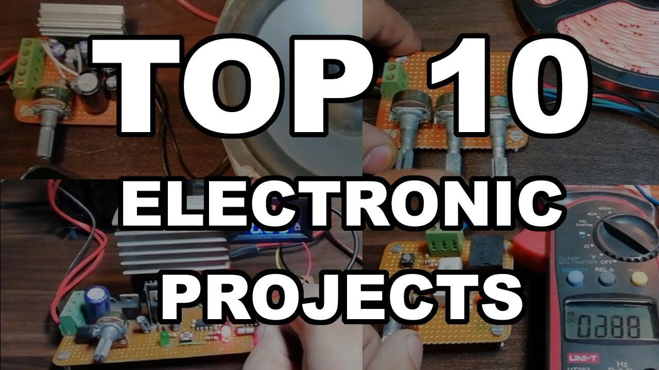 Top 10 Electronic Project