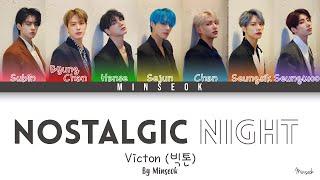 VICTON (빅톤) - nostalgic night (그리운 밤) (OT7 Ver.) (Color Coded/Han/Rom/Eng Lyrics)