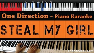 One Direction - Steal My Girl - HIGHER Key (Piano Karaoke / Sing Along / Cover with Lyrics)