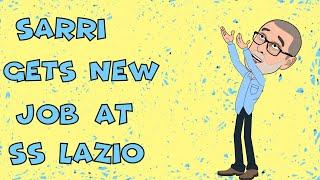 Lazio Signs Sarri As Head Coach! 😃⚽😃🍾🍾