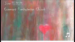 June 7, 2020 - Sunday Worship Service