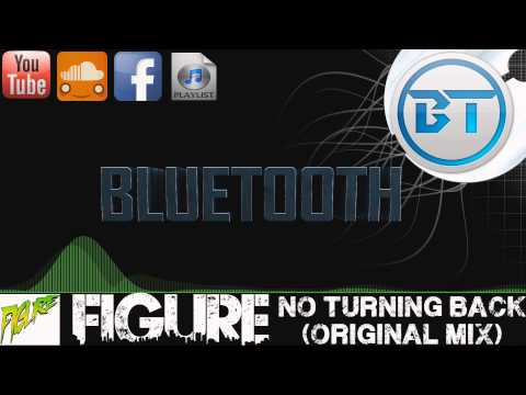 [Drumstep] - Figure - No Turning Back [1080p]
