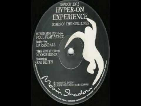 Hyper On Experience - Lords Of The Null Lines (Nookie Remix)