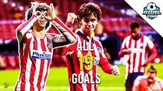 Joao Felix - All 19 Goals for Atletico Madrid