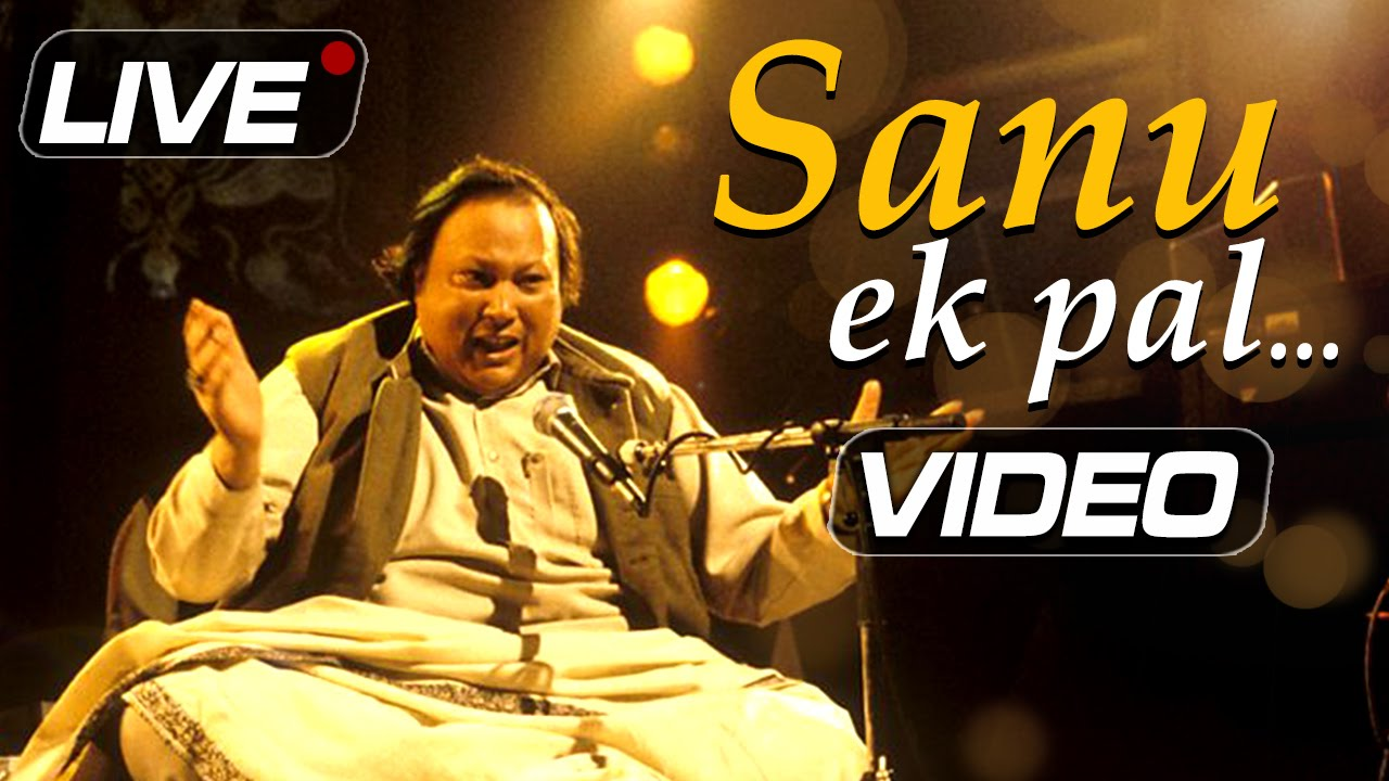 sanu ek pal chain na aave rahat fateh ali khan mp3 download