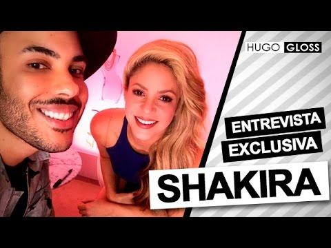Exclusivo: Hugo Gloss entrevista Shakira
