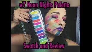 w7 neon nights first impression friday and review