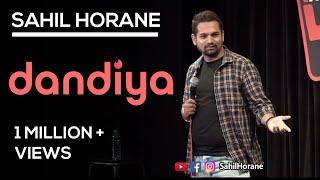 Dandiya Aur Harami Ladke | Stand Up Comedy | Sahil Horane