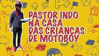 PASTOR INDO DE MOTOBOY NA CASA DAS CRIANÇAS - SURPRESA DIA DAS CRIANÇAS ALPHAKIDS