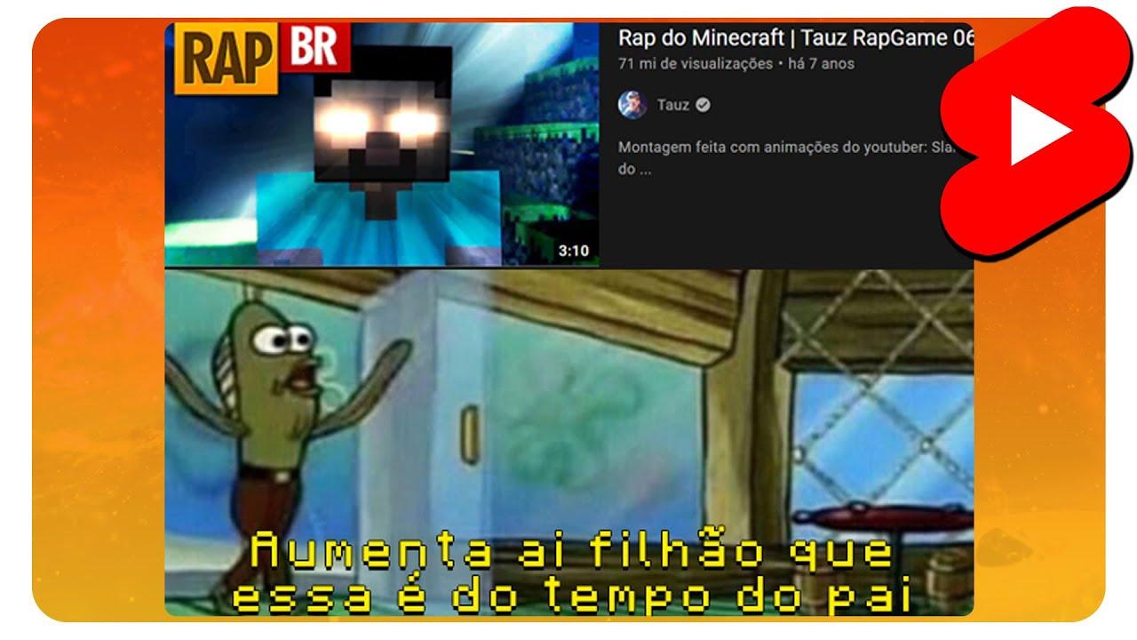 RAP DO MINECRAFT, AUMENTA ISSO AI FILHÃO!! 😏 | MINECRAFT MEMES #SHORTS 20
