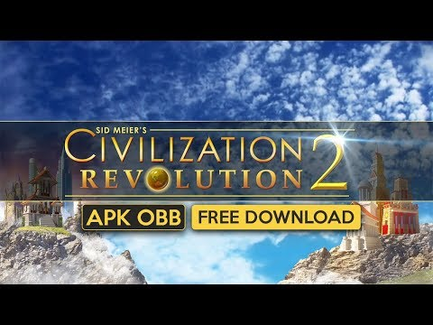 Civilization Revolution 2 Apk OBB For Android Free Download 2020