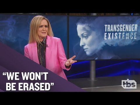 Trans Rights Under Attack | October 24, 2018 Act 2 | Full Frontal on TBS