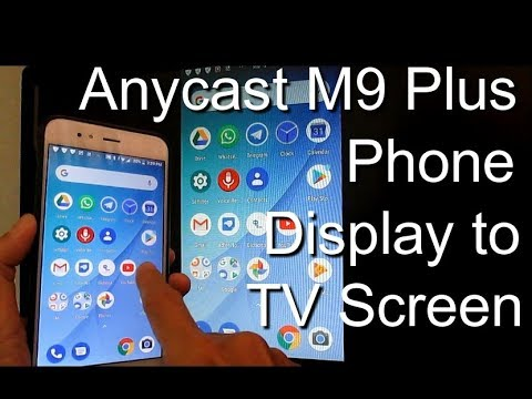 Anycast M9 Plus /M100 Three Methods Android Phone Iphone Screen Mirroring  to BIG TV Screen - Part 1
