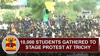 Jallikattu: Nearly 10,000 students gathered to stage protest at Trichy | DETAILED REPORT