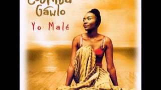 Coumba Gawlo ~ Je Suis Venue Te Dire Que Je M
