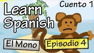 El mono - Episodio 4 (Basic Spanish)
