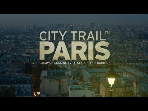 City Trail Paris - Salomon Running TV S03 E07