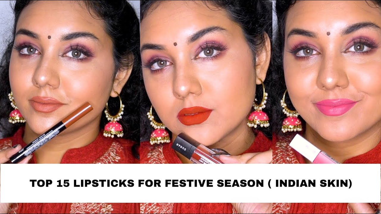 MY TOP 15 LIPSTICKS FOR FESTIVE SEASON ( INDIAN SKIN- NUDE / RED / PINK SHADES)